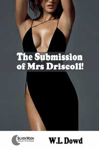 cover design for the book entitled The Submission of Mrs. Driscoll!