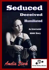 cover design for the book entitled Seduced, Deceived, Humiliated.