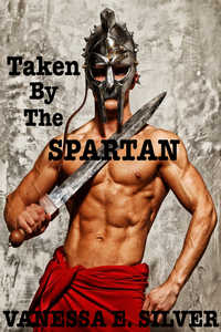 cover design for the book entitled Taken by the Spartan